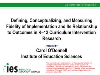 Defining, Conceptualizing, and Measuring Fidelity of Implementation and Its Relationship to Outcomes in K 12 Curriculum