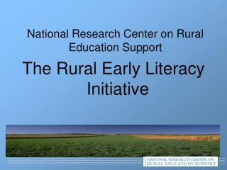 National Research Center on Rural Education Support
