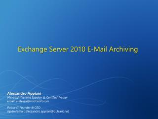 Exchange Server 2010 E-Mail Archiving