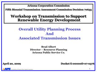 Overall Utility Planning Process And Associated Transmission Issues