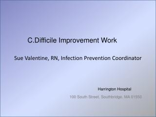 Sue Valentine, RN, Infection Prevention Coordinator