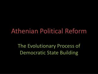 Athenian Political Reform