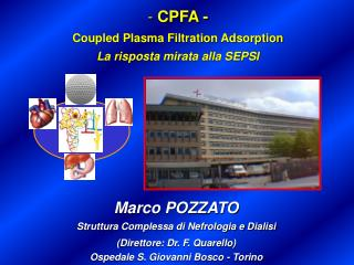 CPFA -  Coupled Plasma Filtration Adsorption La risposta mirata alla SEPSI