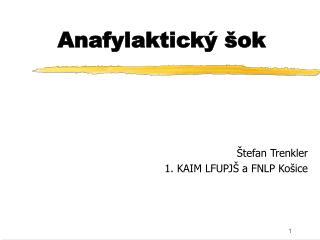 Anafylaktick   ok