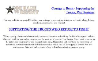 Courage to Resist - Supporting the Troops, War Resisters