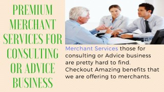 Get Merchant Services For Consulting or Advice Business