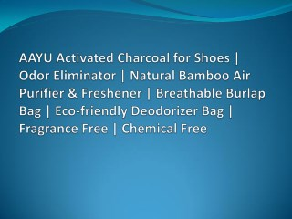 AAYU Activated Charcoal for Shoes | Odor Eliminator | Natural Bamboo Air Purifier & Freshner | Breathable Burlap Bag | E