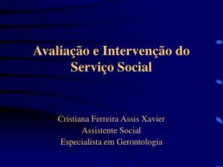 Avalia  o e Interven  o do Servi o Social