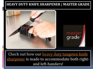 Heavy duty knife sharpener | Master Grade