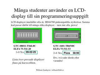 M nga studenter anv nder en LCD-display till sin programmeringsuppgift