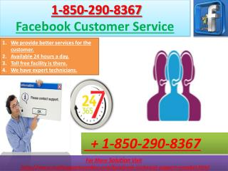 How to affordably avail a client service using the Facebook Customer Service 1-850-290-8367?