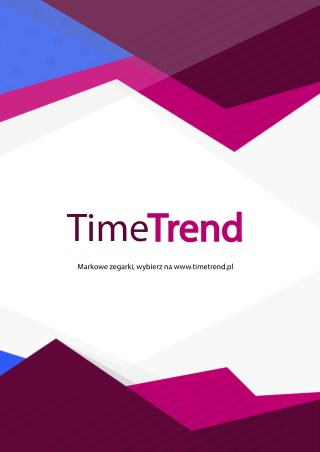 Piękny zegarek damski, wybierz na timetrend.pl Modny zegarek męski, wybierz na www.timetrend.pl