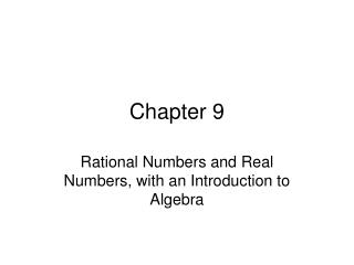 Rational Numbers and Real Numbers, with an Introduction to Algebra