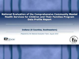 National Evaluation of the Comprehensive Community Mental Health Services for Children and Their Families Program Data P