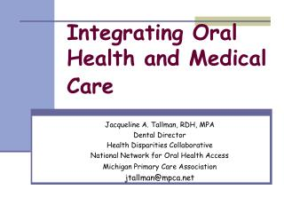Integrating Oral Health and Medical Care