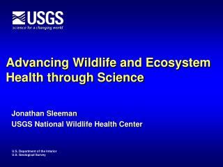 Advancing Wildlife and Ecosystem Health through Science