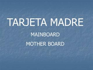 TARJETA MADRE MAINBOARD MOTHER BOARD
