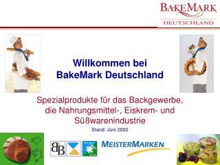 Willkommen bei  BakeMark Deutschland