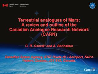 Terrestrial analogues of Mars: A review and outline of the Canadian Analogue Research Network CARN  G. R. Osinski and A.