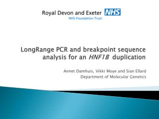 LongRange PCR and breakpoint sequence analysis for an HNF1B  duplication