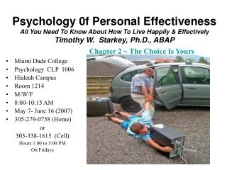 Psychology 0f Personal Effectiveness All You Need To Know About How To Live Happily  Effectively Timothy W.  Starkey, Ph