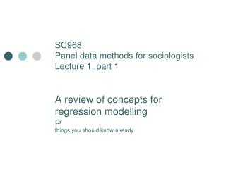 SC968 Panel data methods for sociologists Lecture 1, part 1
