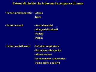 Fattori di rischio che inducono la comparsa di asma