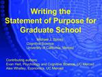 Writing the  Statement of Purpose for Graduate School