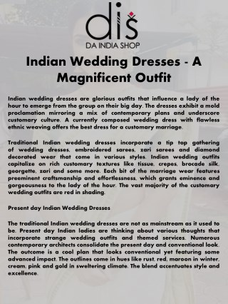 Indian Wedding Dresses - A Magnificent Outfit