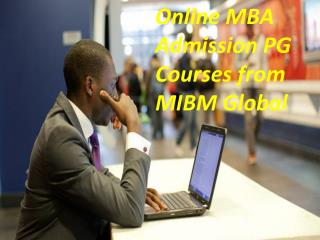 Online MBA Admission PG Courses brighter future from MIBM Global
