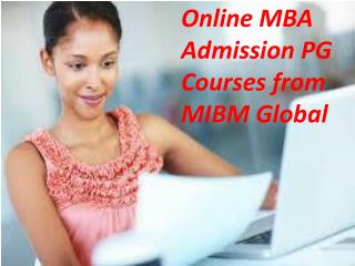 Online MBA Admission PG Courses from MIBM Global