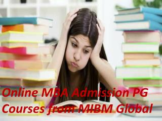 Online MBA Admission PG Courses Pharmaceutical Management is a MIBM GLOBAL