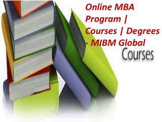 Online MBA Program | Courses | Degrees - MIBM Global