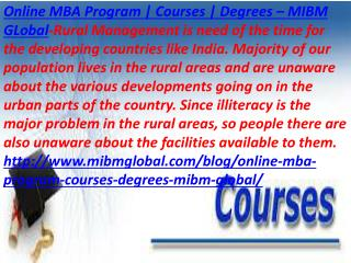 Online MBA Program | Courses | Degrees the facilities available to them MIBM Global