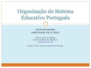 Organiza  o do Sistema Educativo Portugu s