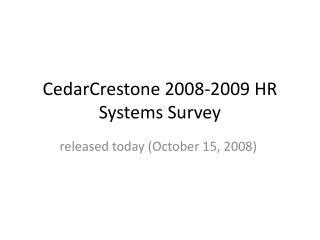CedarCrestone 2008-2009 HR Systems Survey