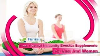 Best Natural Immunity Booster Supplements For Men And Women