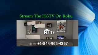 Stream The HGTV On Roku