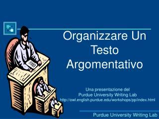Organizzare Un Testo Argomentativo