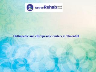Orthopedic and chiropractic centers in Thornhill