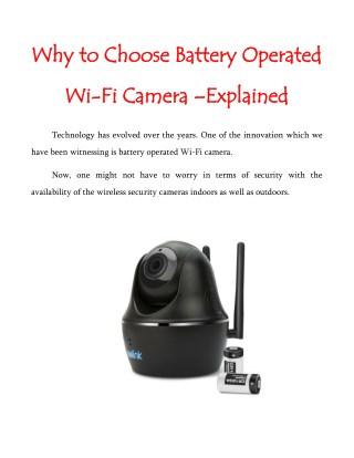 Why to Choose Battery Operated Wi-Fi Camera –Explained