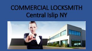 COMMERCIAL LOCKSMITH Central Islip NY