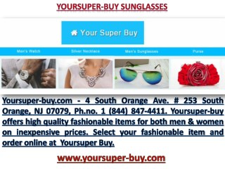 4 South Orange Ave. # 253 South Orange Yoursuper-buy.com New Sunglasses