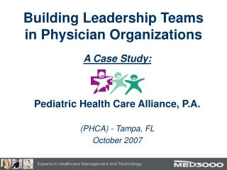 Building Leadership Teams in Physician Organizations