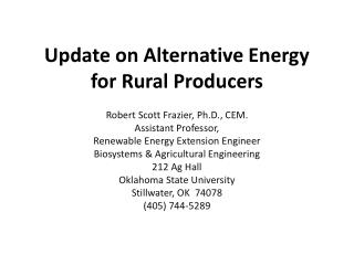 Update on Alternative Energy for Rural Producers