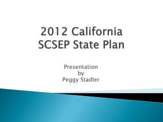 2012 California  SCSEP State Plan