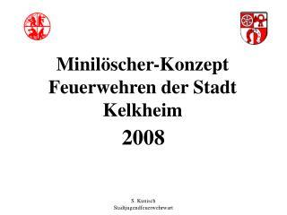 Minil scher-Konzept Feuerwehren der Stadt Kelkheim
