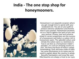 India - The one stop shop for honeymooners.