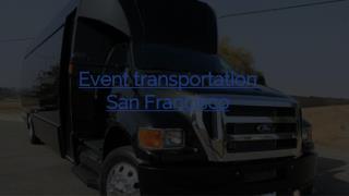 Event transportation San Francisco