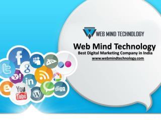 Web Mind Technology - Digital Marketing Company in Delhi